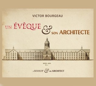Victor Bourgeau. A bishop and his architect